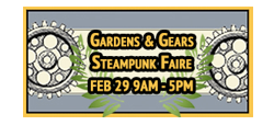 Gardens and Gears Steampunk Faire