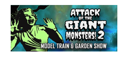 Attack of the Giant Monsters Train & Garden Show