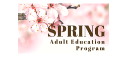 Spring Classes and Workshops