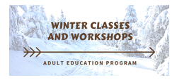 Winter Classes and Workshops